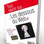 """""""Les dessous du Web"""", le livre voyageur de Bertrand Jouvenot"""